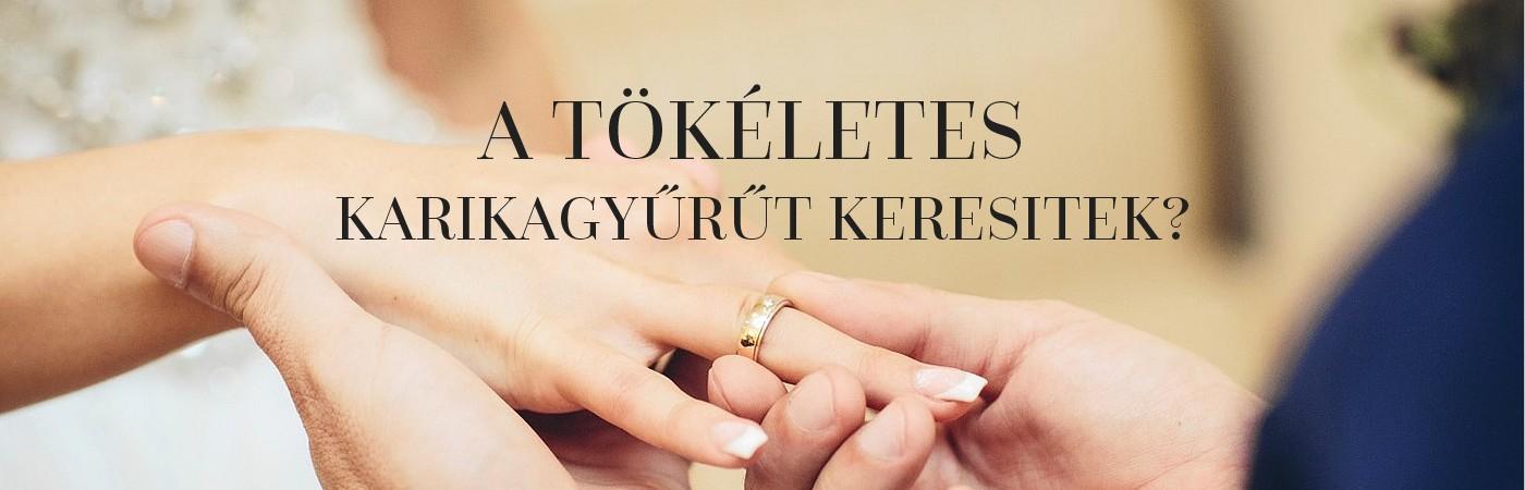 A tökéletes karikagyűrűt keresitek?